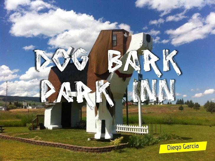 Delightful Dog BarkPark Inn ...