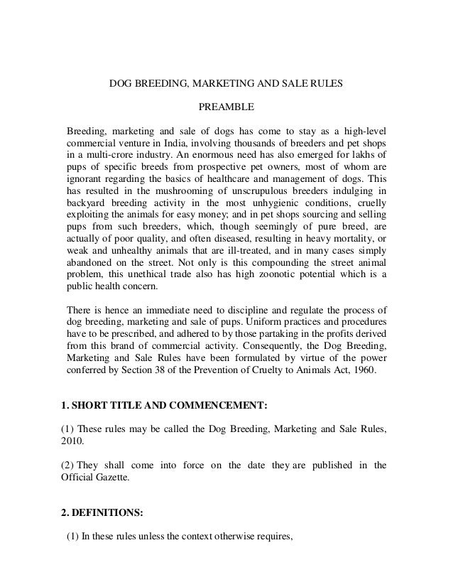 DOG BREEDING, MARKETING AND SALE RULES PREAMBLE Breeding, marketing and sale of dogs has come to stay as a high-level comm...