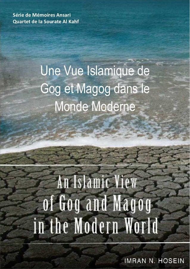 Série de Mémoires AnsariQuartet de la Sourate Al Kahf           Une Vue Islamique de           Gog et Magog dans le       ...