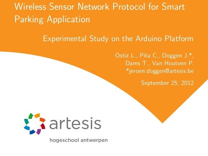 Wireless Sensor Network Protocol for SmartParking Application       Experimental Study on the Arduino Platform            ...