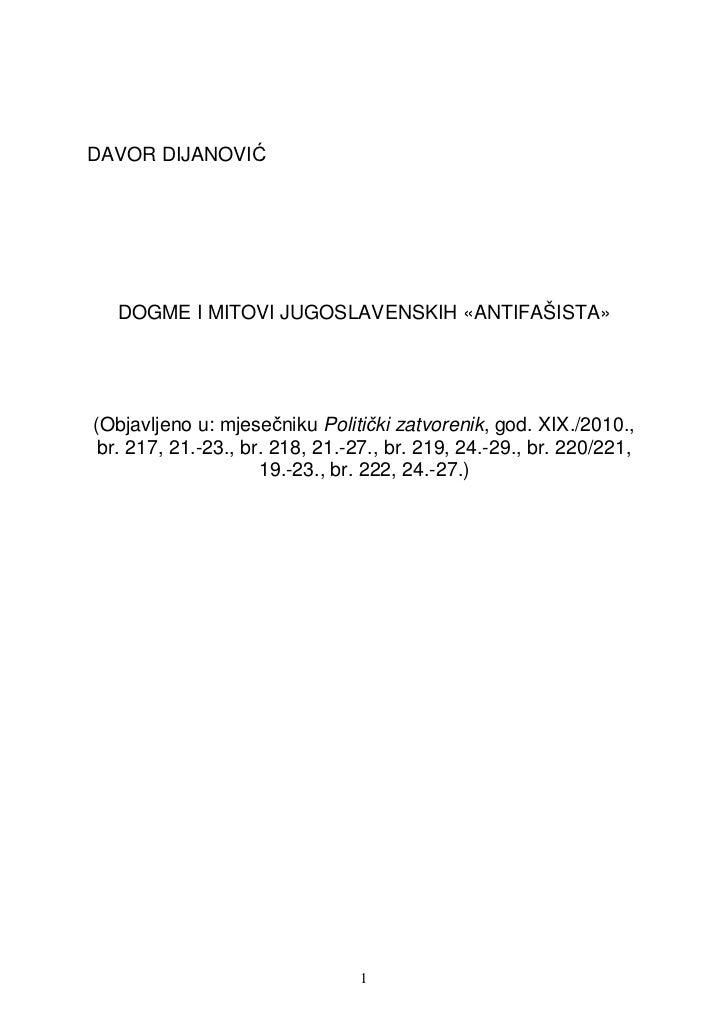 DAVOR DIJANOVIĆ  DOGME I MITOVI JUGOSLAVENSKIH «ANTIFAŠISTA»(Objavljeno u: mjesečniku Politički zatvorenik, god. XIX./2010...
