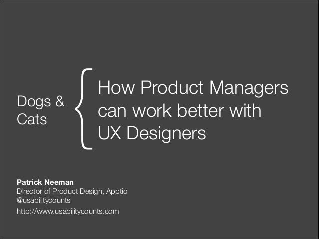 Dogs & Cats  {  How Product Managers 
