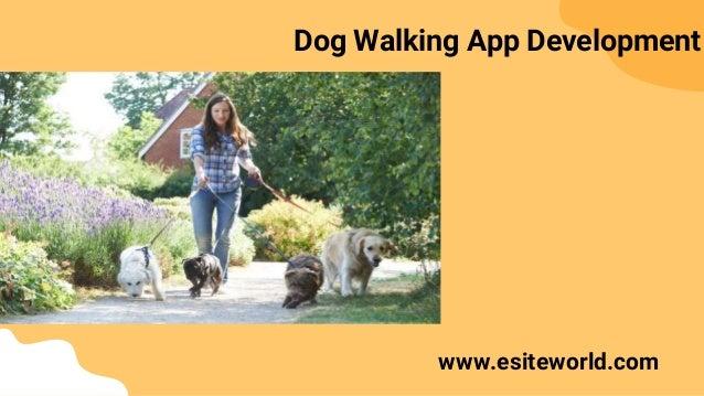 Dog Walking App Development www.esiteworld.com