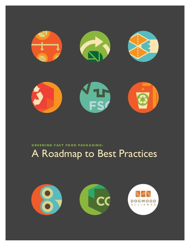 FSCG r e e n i n g Fa s t F o o d Pa c k a g i n g :A Roadmap to Best Practices