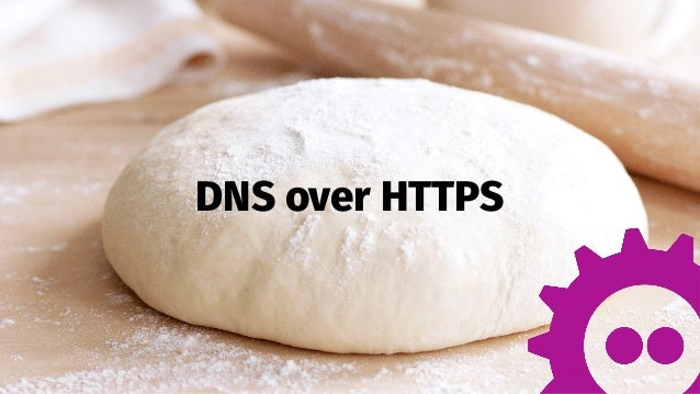 1 DNS over HTTPS