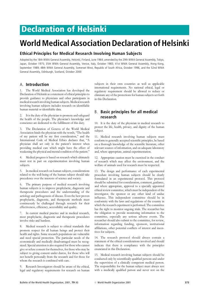 Declaration of HelsinkiWorld Medical Association Declaration of HelsinkiEthical Principles for Medical Research Involving ...