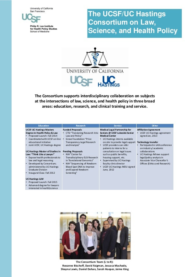 The UCSF/UC Hastings                                                         Consortium on Law,                           ...