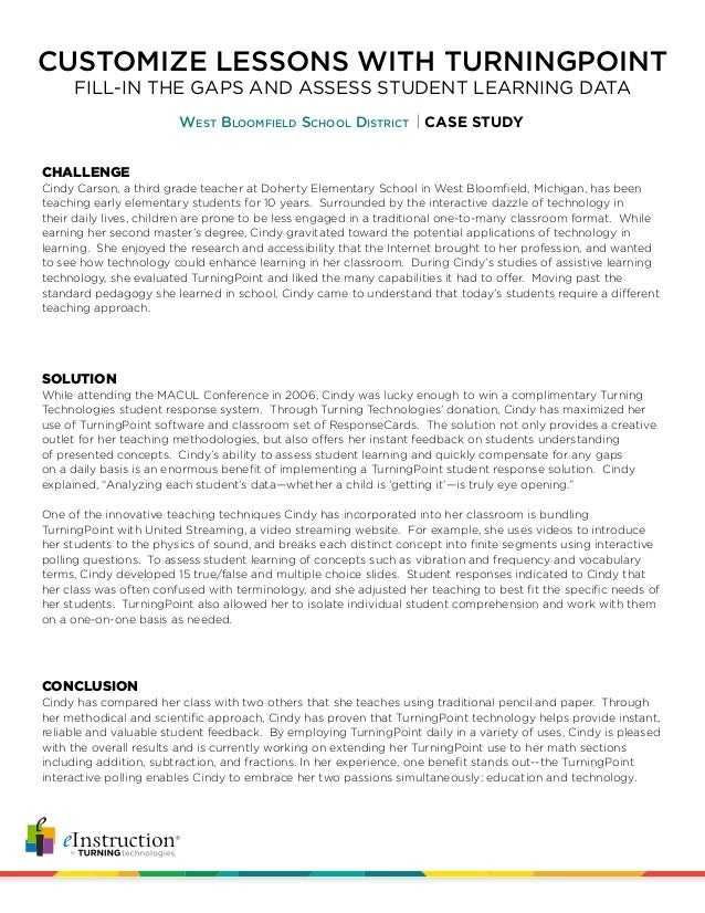 CUSTOMIZE LESSONS WITH TURNINGPOINT West Bloomfield School District CASE STUDY FILL-IN THE GAPS AND ASSESS STUDENT LEARNIN...