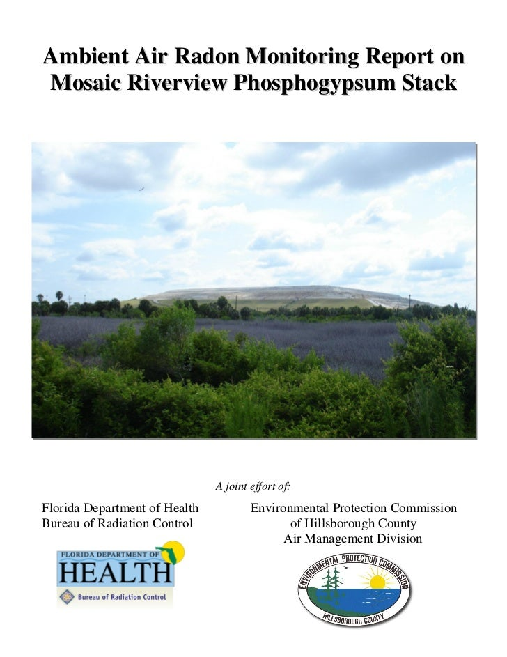 Ambient Air Radon Monitoring Report onMosaic Riverview Phosphogypsum Stack                               A joint effort of...