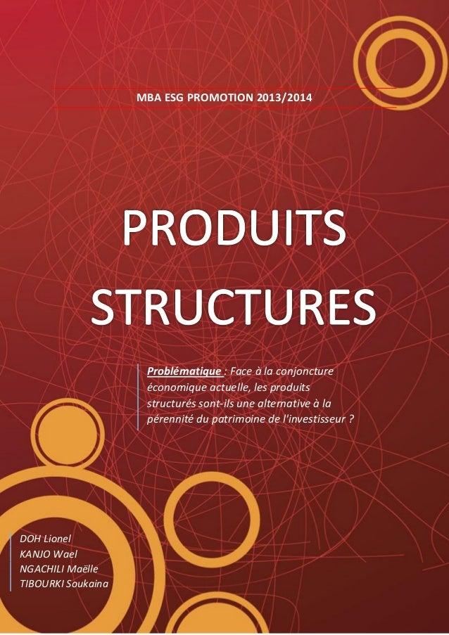 MBA ESG PROMOTION 2013/2014 DOH Lionel KANJO Wael NGACHILI Maëlle TIBOURKI Soukaina Problématique : Face à la conjoncture ...