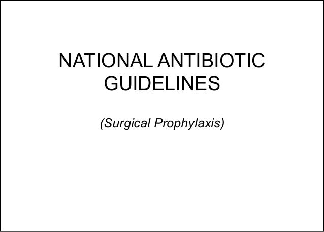 DOH National Antibiotic Guidelines 2016 (Surgical Prophylaxis) Slide 2