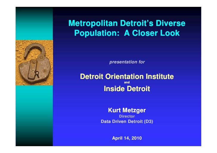 Metropolitan Detroit's Diverse Population:  A Closer Look