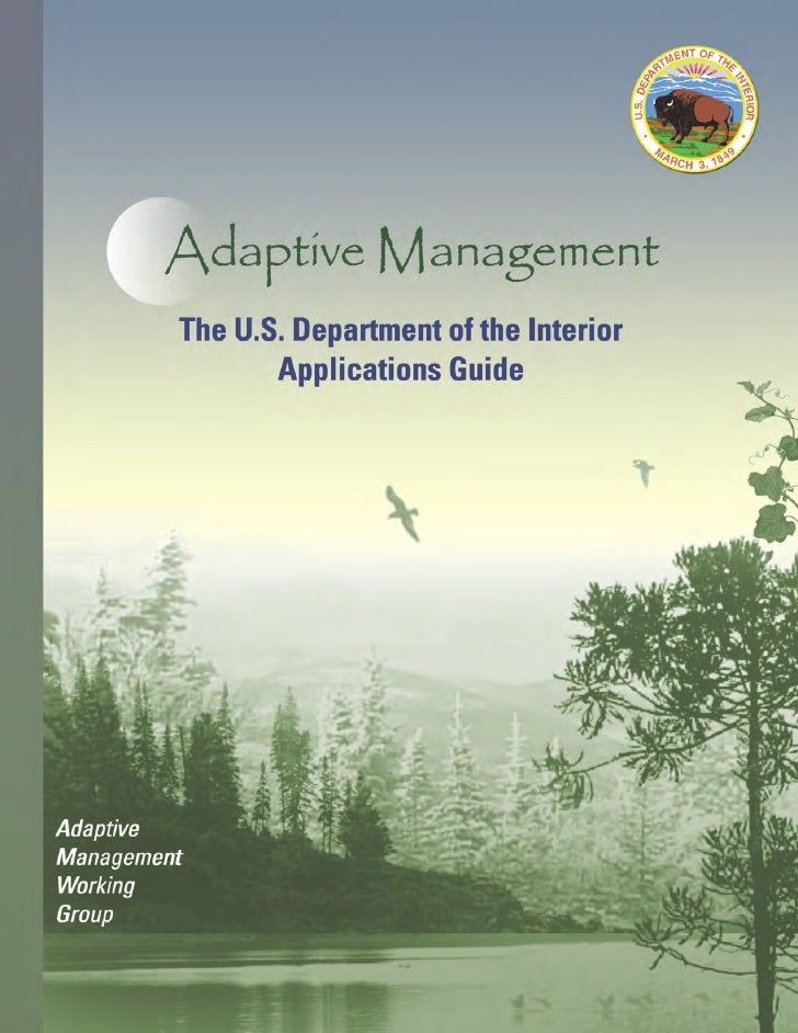 Adaptive Management                   The U.S. Department of the Interior                          Applications Guide     ...