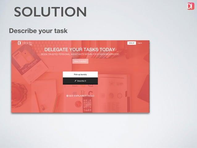 SOLUTION getdoido.com Describe your task