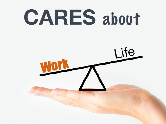 Work Life CARES about