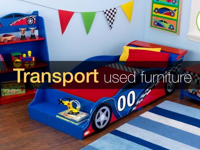 Transport used furniture