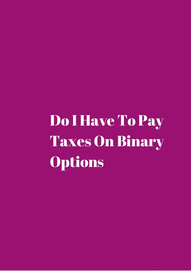 Taxes on binary options