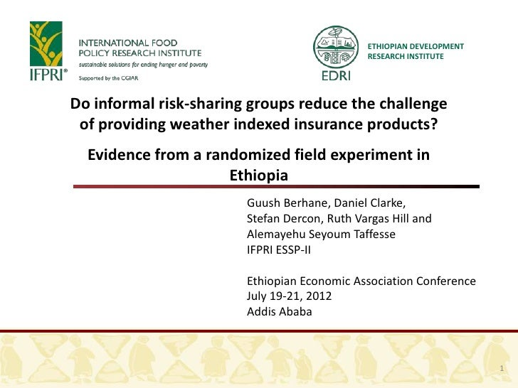 ETHIOPIAN DEVELOPMENT                                              RESEARCH INSTITUTEDo informal risk-sharing groups reduc...