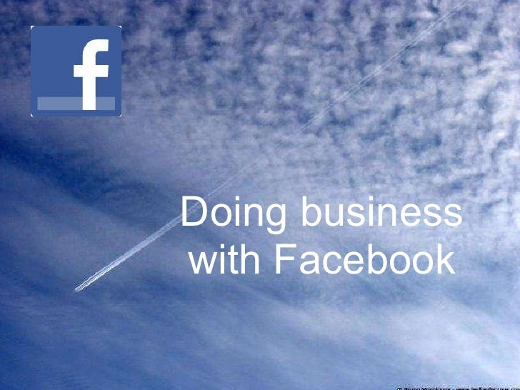 Doing business with Facebook