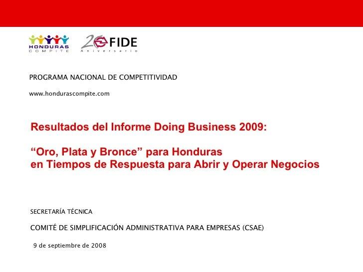 """Resultados del Informe Doing Business 2009: """"Oro, Plata y Bronce"""" para Honduras  en Tiempos de Respuesta para Abrir y Oper..."""