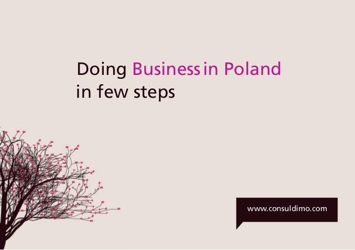 info@consuldimo.com | j.mortka@consuldimo.com | www.consuldimo.com              Doing Business in Poland        ...