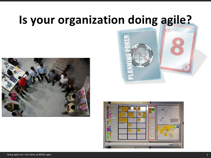 Doing Agile Isnt The Same As Being Agile Slide 3