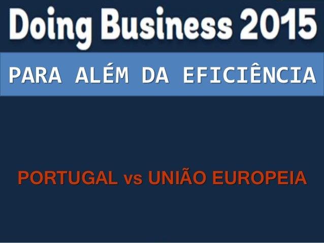 PARA ALÉM DA EFICIÊNCIA PORTUGAL vs UNIÃO EUROPEIA