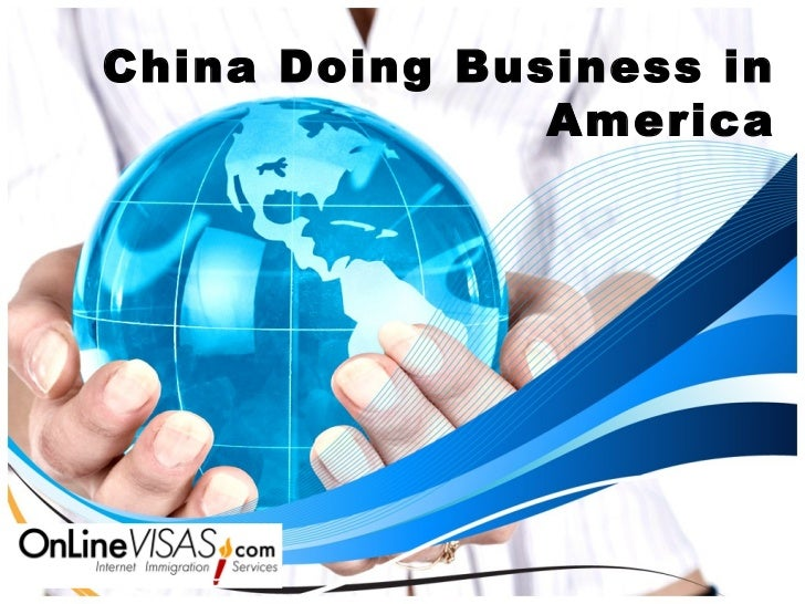China Doing Business in               America