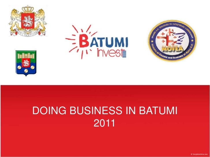 DOING BUSINESS IN BATUMI          2011