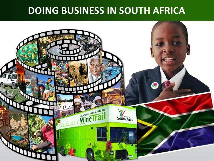 DOING BUSINESS IN SOUTH AFRICA<br />