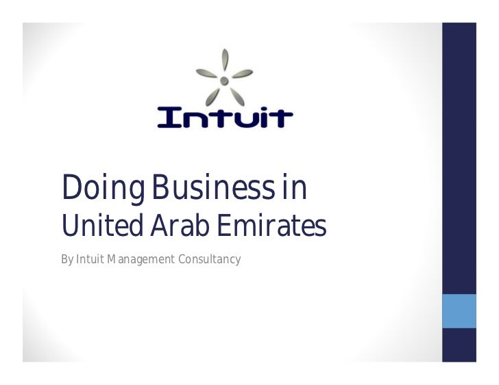 Doing Business inUnited Arab EmiratesBy Intuit Management Consultancy