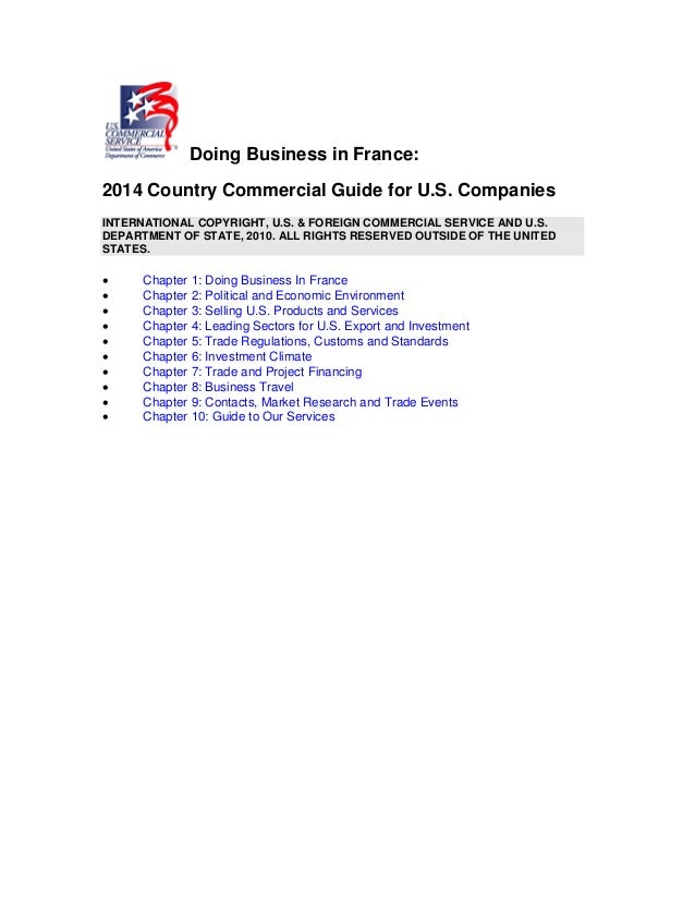 Doing Business in France: 2014 Country Commercial Guide for U.S. Companies INTERNATIONAL COPYRIGHT, U.S. & FOREIGN COMMERC...
