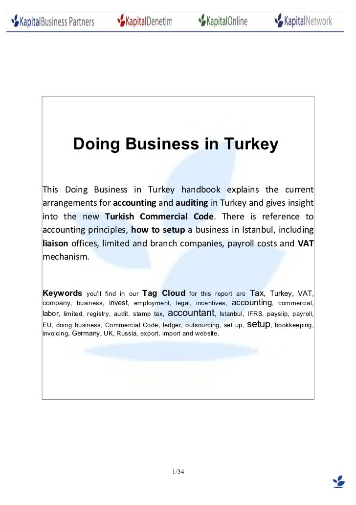 Doing Business in TurkeyThis Doing Business in Turkey handbook explains the currentarrangements for accounting and auditin...