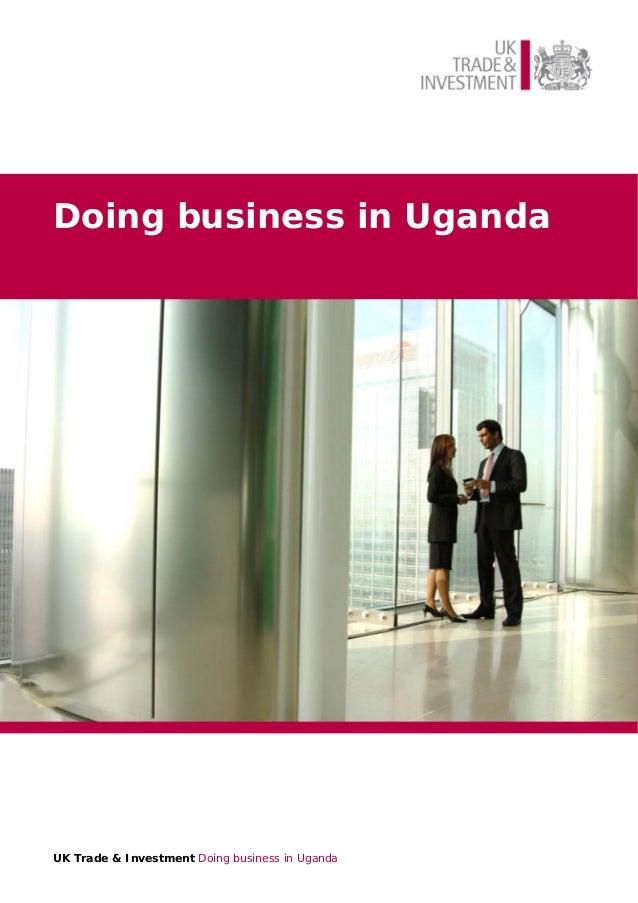 Doing business in Uganda  UK Trade & Investment Doing business in Uganda