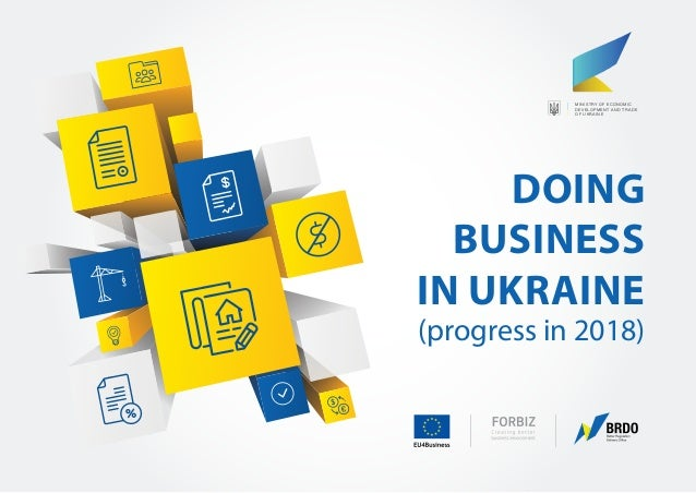 doing business in ukraine essay Doing business and investing in ukraine iii partner's letter contents i am very pleased to present the 2013 edition of our guide: doing business and.