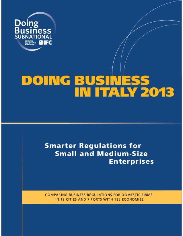 SUBNATIONAL DOING BUSINESS       IN ITALY 2013        Smarter Regulations for          Small and Medium-Size              ...