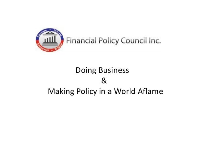 Doing Business & Making Policy in a World Aflame
