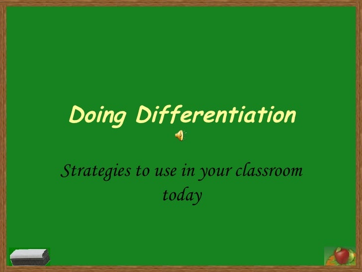 Doing Differentiation Strategies to use in your classroom today