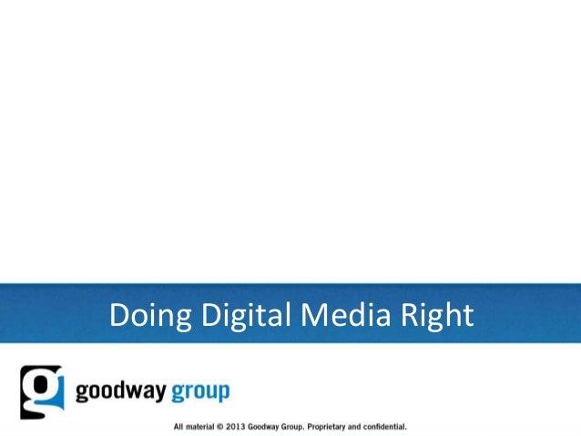 1Doing Digital Media Right