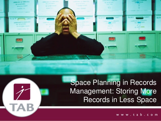 Space Planning in Records Management: Storing More Records in Less Space