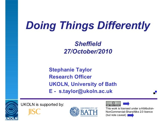 A centre of expertise in digital information managementDoing Things DifferentlySheffield27/October/2010Stephanie TaylorRes...