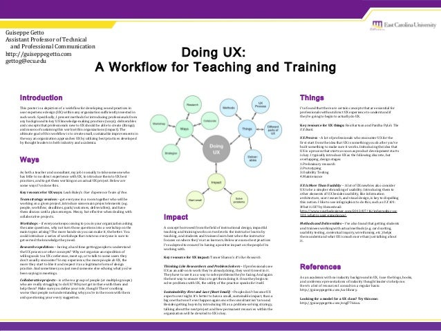 Doing UX: A Workflow for Teaching and Training Guiseppe Getto Assistant Professor of Technical and Professional Communicat...