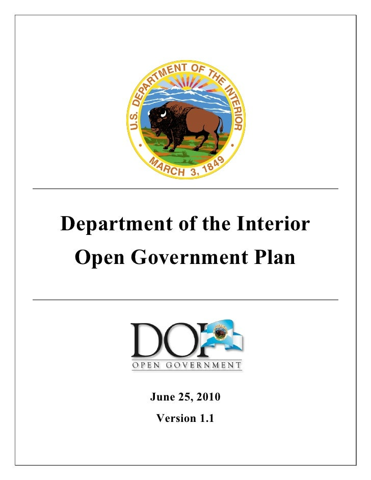 Department of the Interior  Open Government Plan              June 25, 2010           Version 1.1