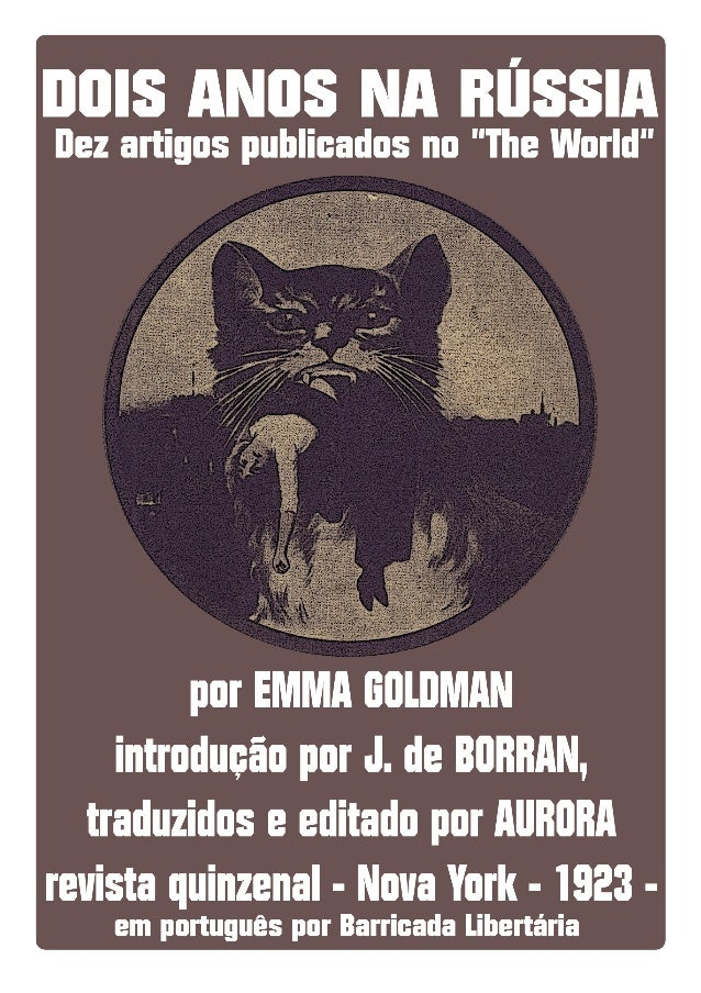 Dois anos na Rússia Emma Goldman http://anarkio.net 1
