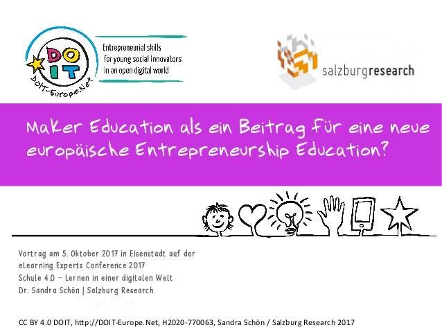 Vortrag am 5. Oktober 2017 in Eisenstadt auf der eLearning Experts Conference 2017 Schule 4.0 – Lernen in einer digitalen ...