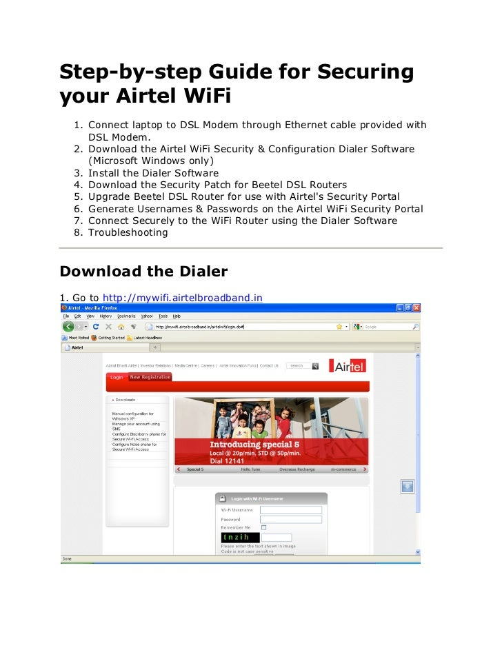 Step-by-step Guide for Securingyour Airtel WiFi  1. Connect laptop to DSL Modem through Ethernet cable provided with     D...