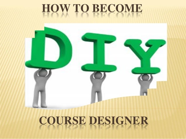 Do it yourself an approach in esp course design how to become course designer course designer 6 solutioingenieria Images