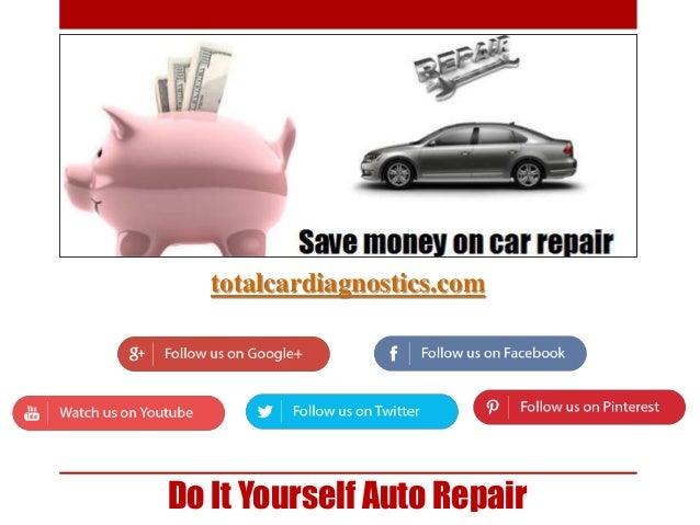 Do it yourself car repair do it yourself auto repair totalcardiagnostics solutioingenieria Image collections