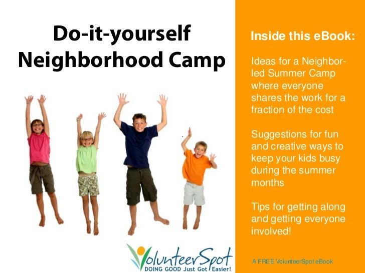 Do it yourself neighborhood summer camp do it yourself inside this ebook neighborhood camp ideas for a neighbor solutioingenieria Image collections