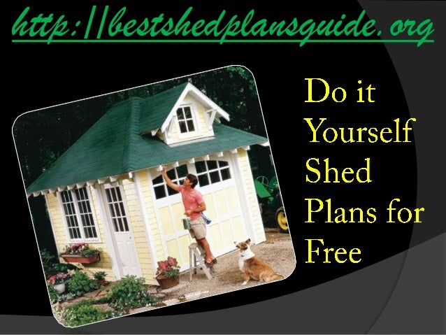 Do It Yourself Shed Plans For Free